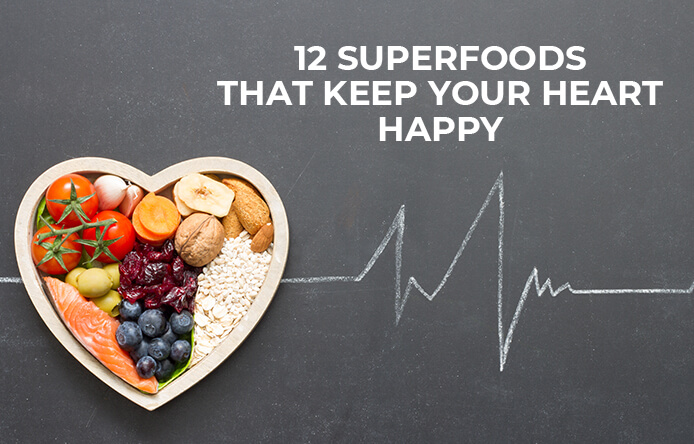 Superfoods that Keep the Heart Happy